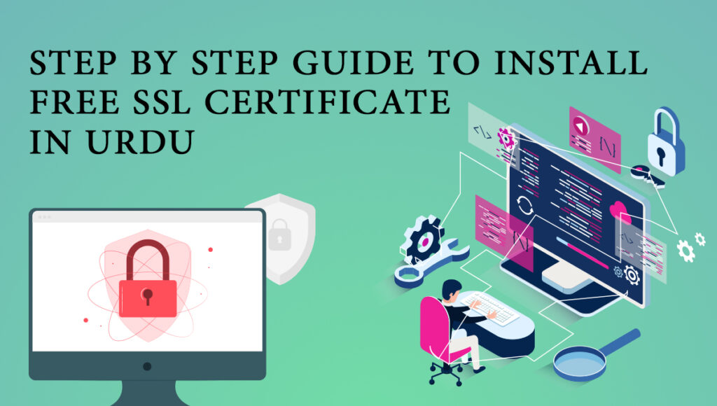 How to Install FREE SSL Certificate in Urdu